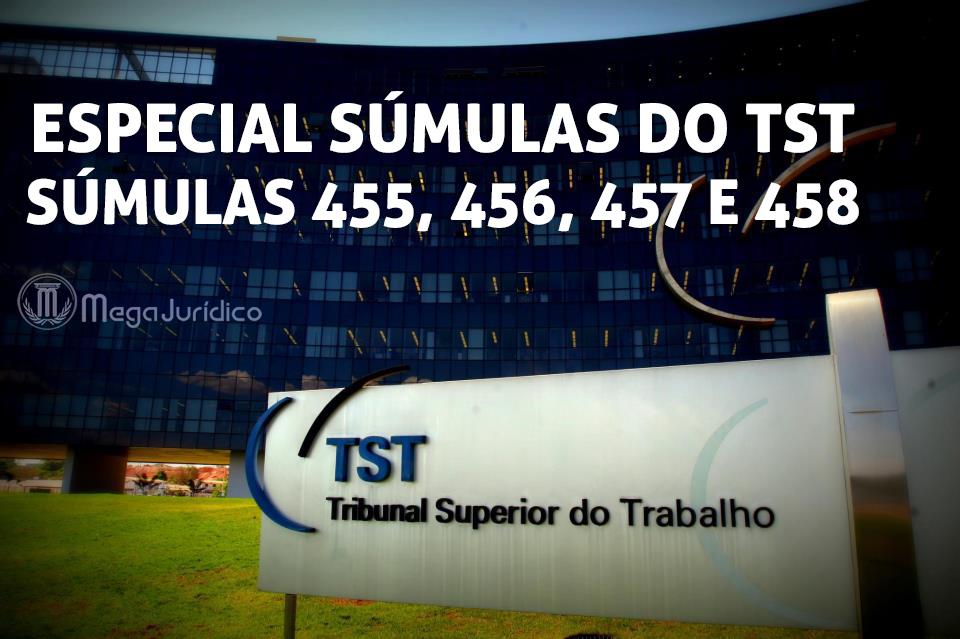 especial sumulas 455 456 457 458 TST
