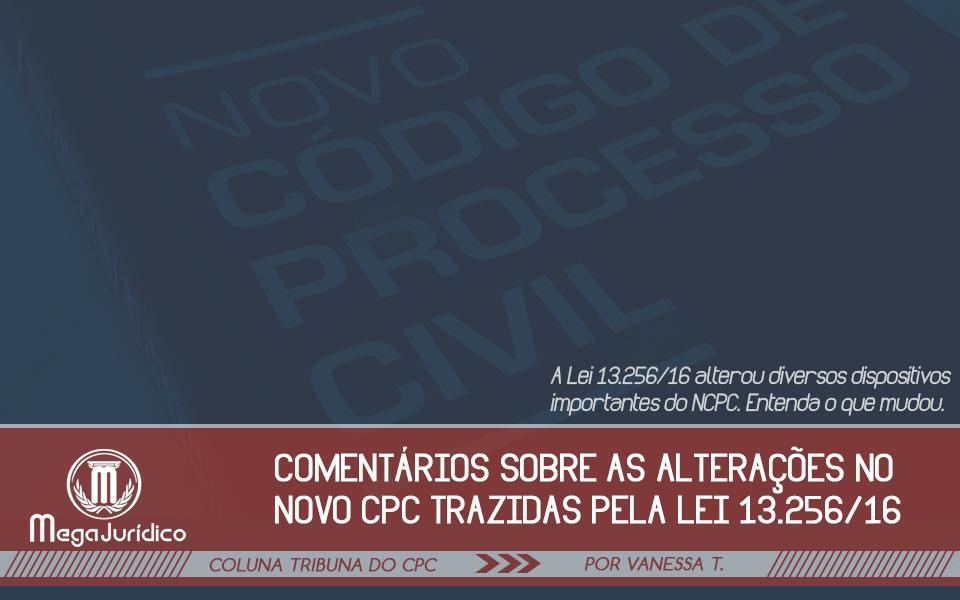 lei 13256-16 que alterou o ncpc