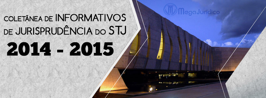coletanea informativos stj 2014 e 2015