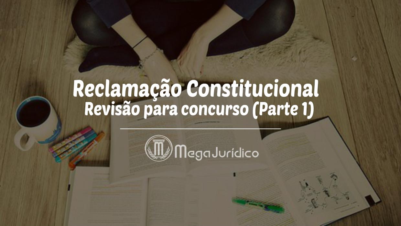 reclamacao constitucional _1